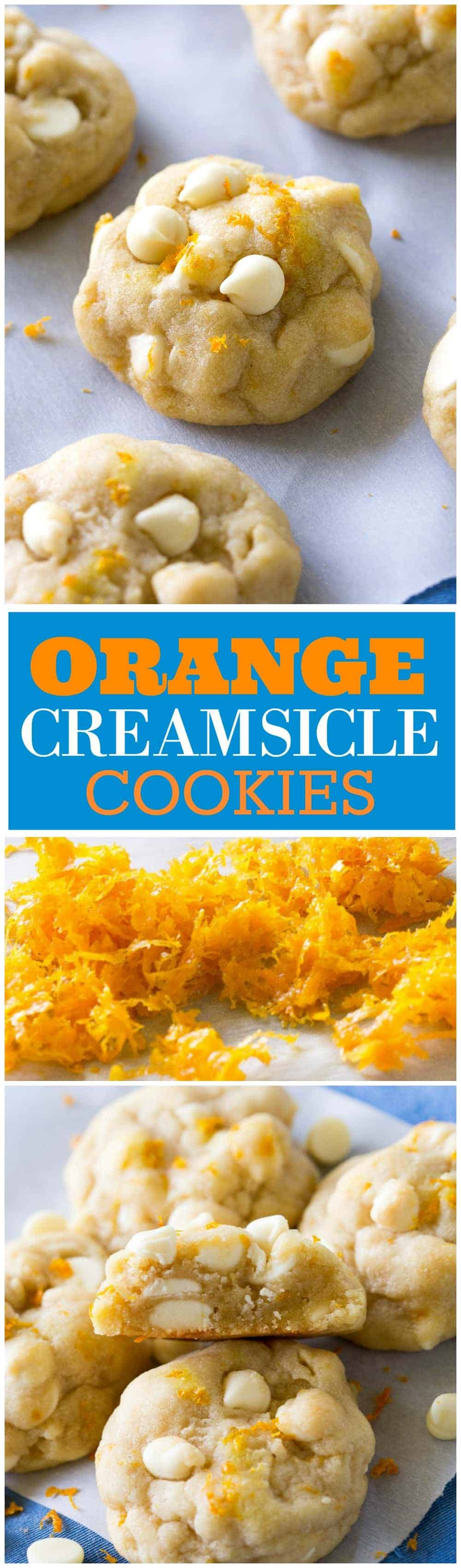 Orange Creamsicle Cookies - soft cookies with white chocolate chips and orange zest. Taste just like the popsicle. #orange #creamsicle #cookies #dessert