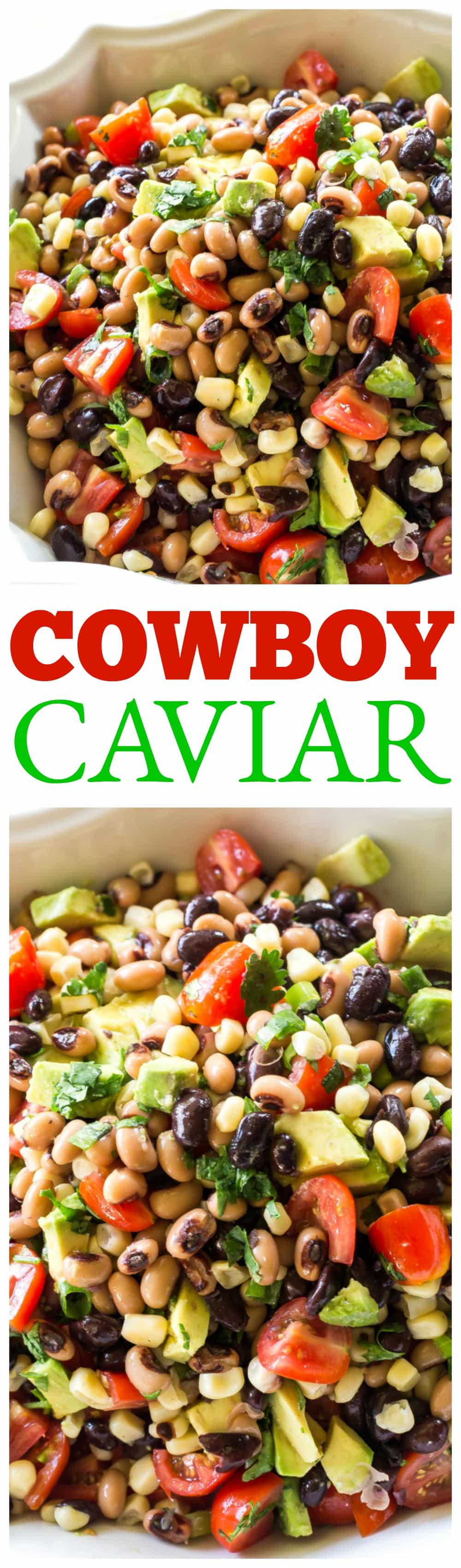 Cowboy Caviar is one of my favorite recipes to bring to a potluck or BBQ. Black beans, black eyed peas, avocado, tomatoes, and shoepeg corn tossed in a light zesty Italian dressing. Eat with chips or just a fork! #cowboy #caviar #potluck #side #bbq #salad