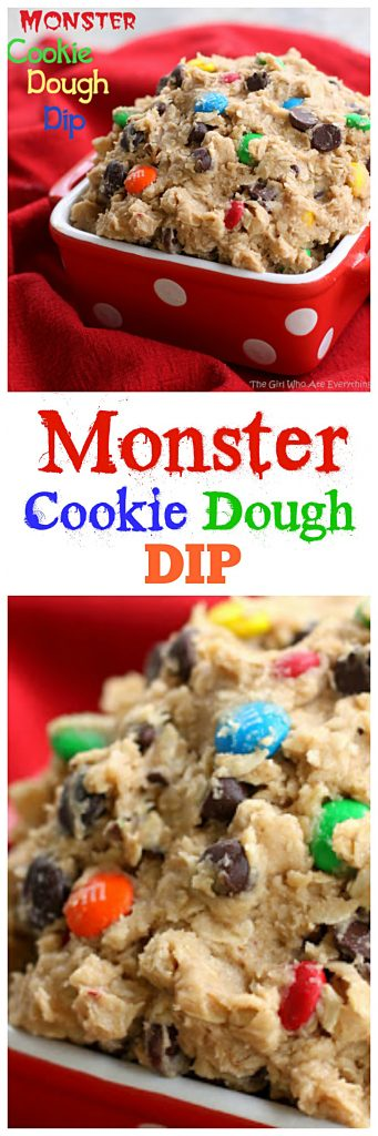 Monster Cookie Dough Dip - peanut butter, chocolate chips, m&ms, oats all in a dip. I've eaten a whole bowl by myself. #monster #cookie #dough #dip #halloween #recipe