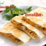 pineapple-chicken-quesadillas-platter