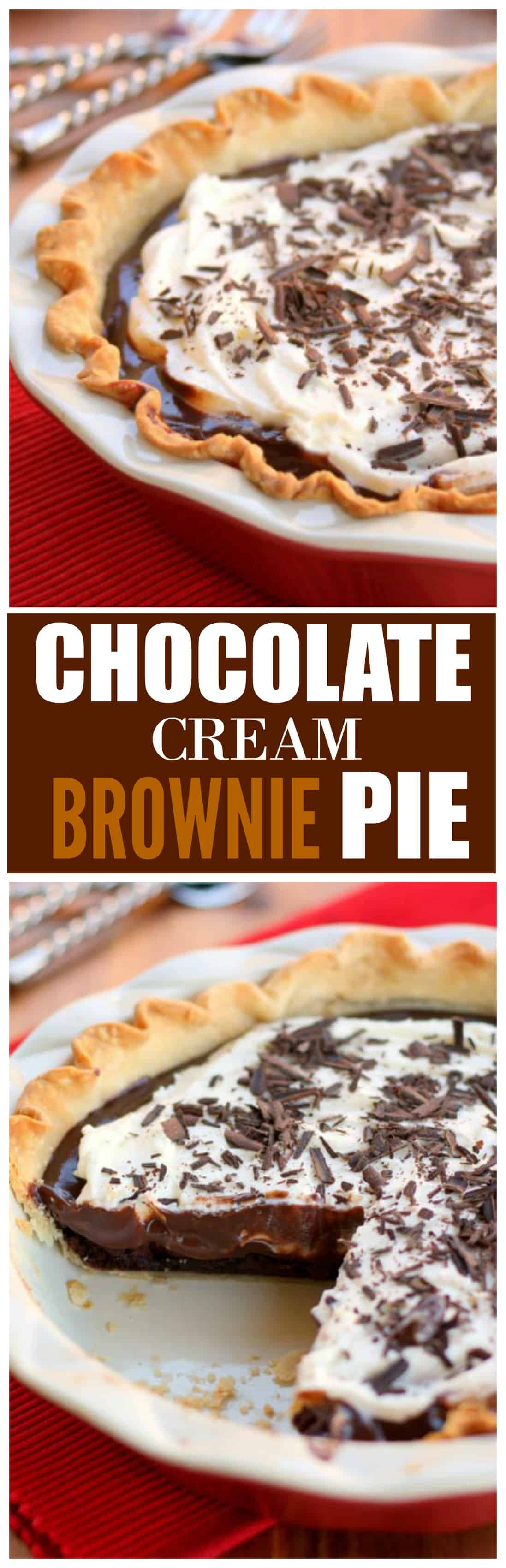 This Chocolate Cream Brownie Pie has a fudgy brownie base topped with a chocolate cream filling and fresh whipped cream. #chocolate #cream #pie #dessert #thanksgiving
