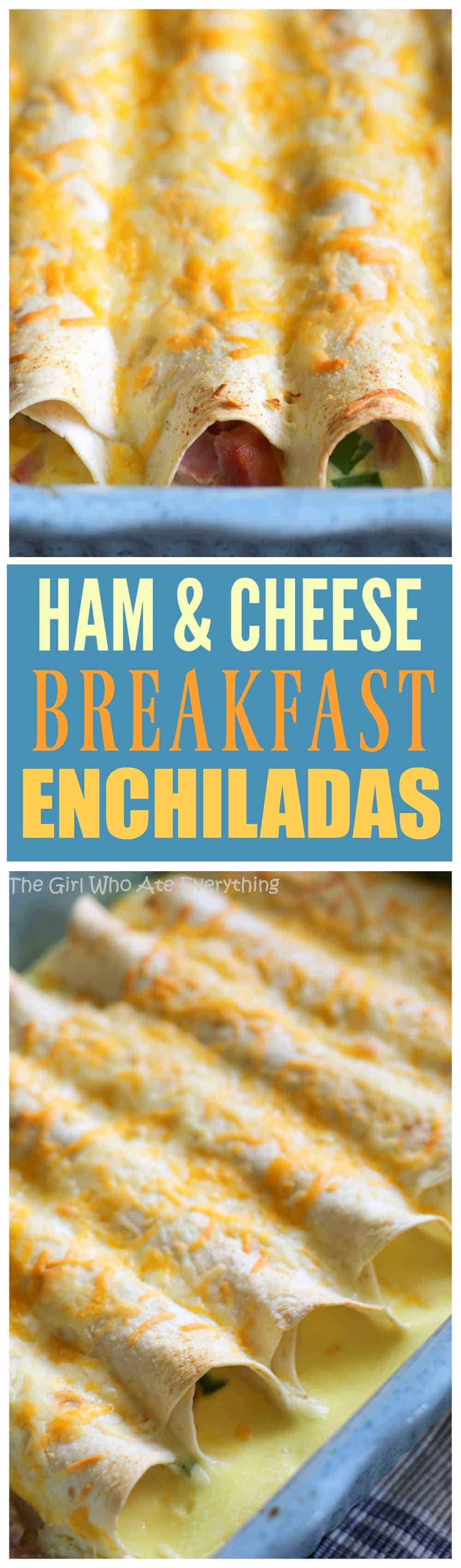 Ham and Cheese Breakfast Enchiladas - great for entertaining! the-girl-who-ate-everything.com