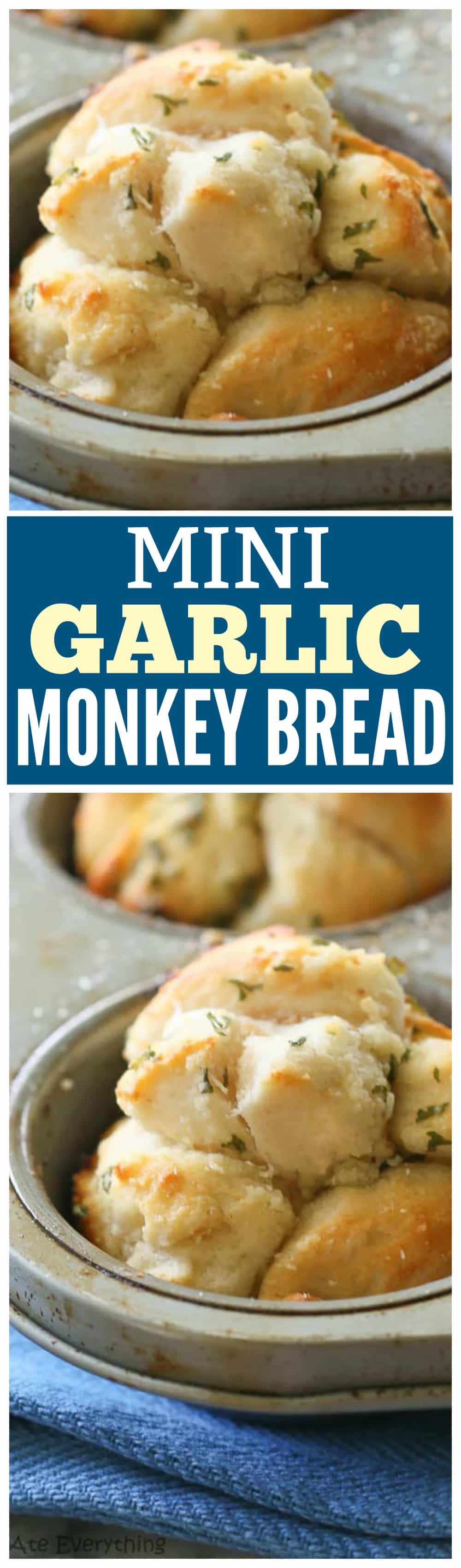 Mini Garlic Monkey Bread - The Girl Who Ate Everything