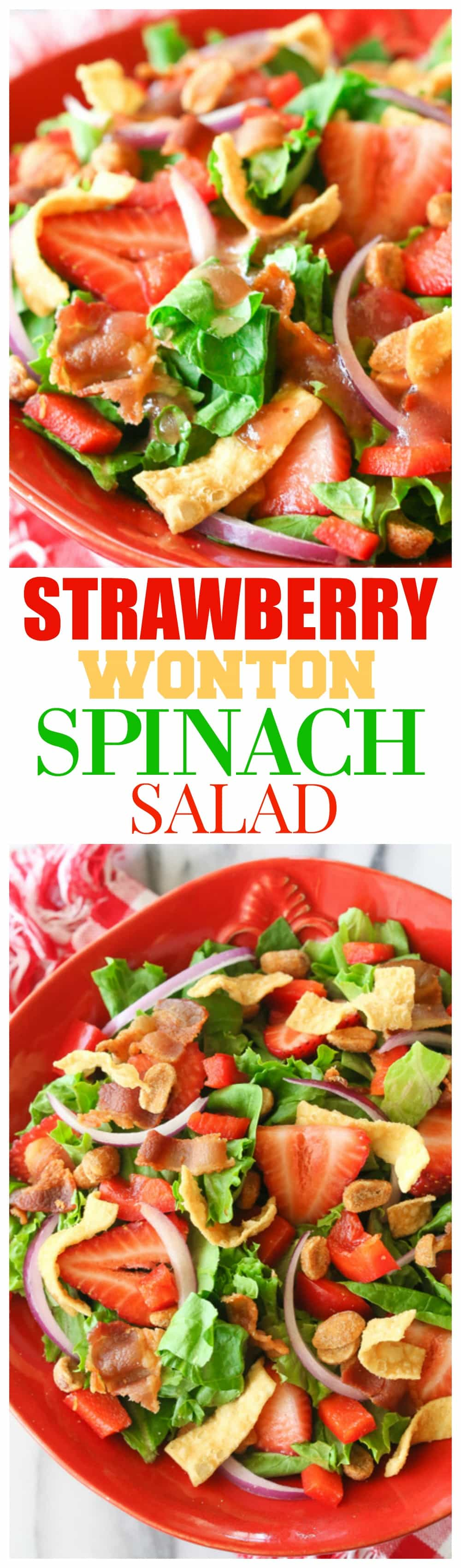 This Strawberry Wonton Spinach Salad is filled with red bell peppers, onions, honey roasted peanuts, bacon, and crunchy wontons. I love taking this Strawberry Wonton Salad to potlucks or BBQs. It's always a hit! #strawberry #salad #summer #potluck