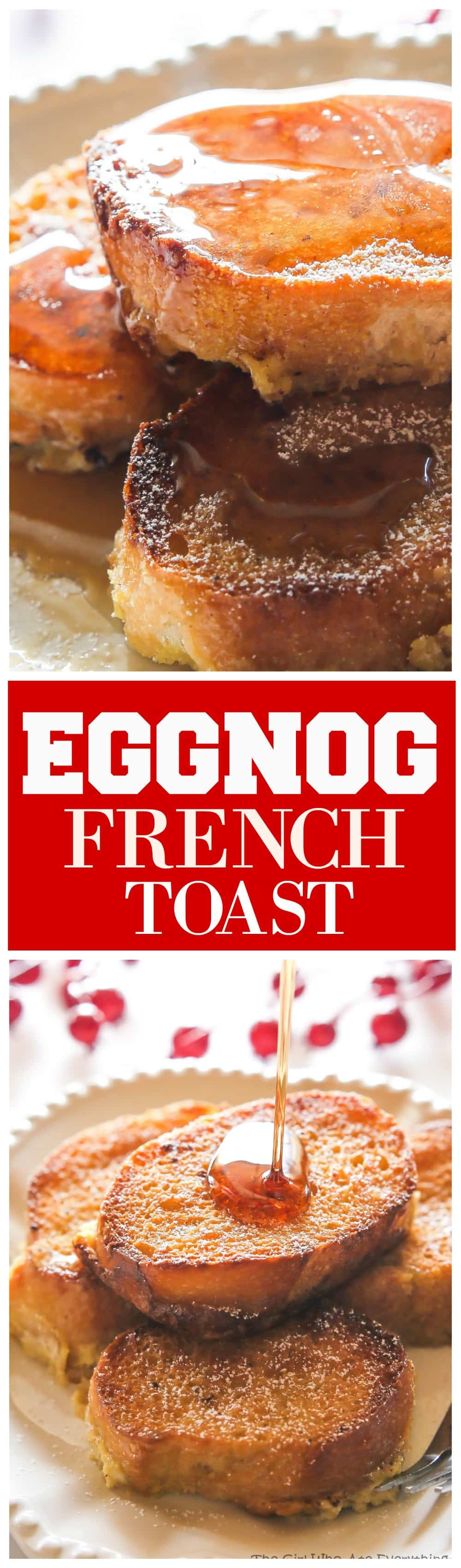 Eggnog French Toast - bread soaked overnight in an eggnog mixture and baked in the morning. #christmas #morning #breakfast #eggnog #french #toast #recipe