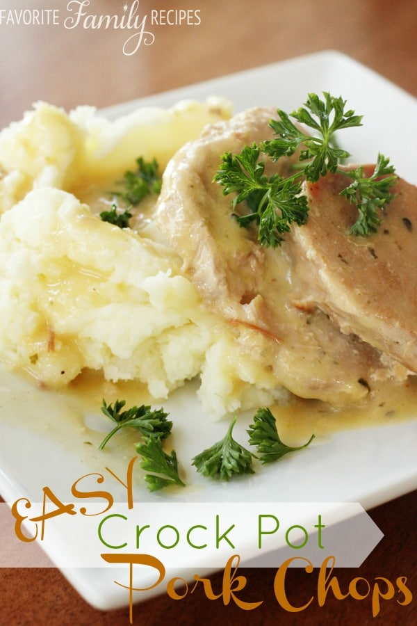Easy Crock Pot Pork Chops | Favorite Family Recipes