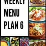 Weekly Menu Plan #6