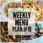 Weekly Menu Plan #10
