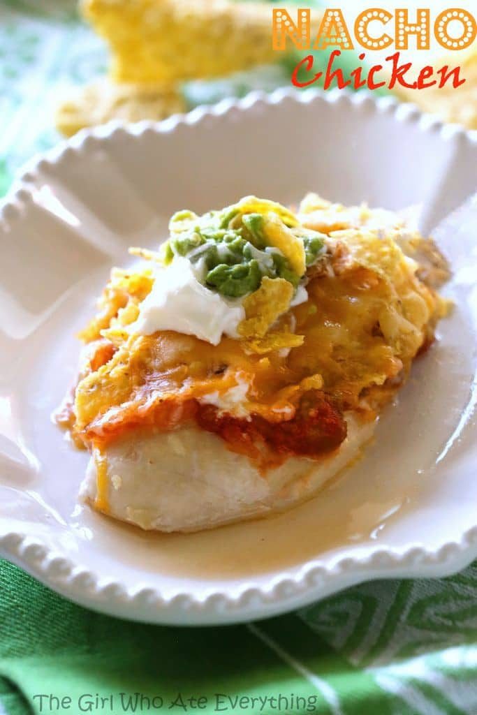 Nacho Chicken - I put nachos on top of chicken. It's fabulous and only 5 ingredients! the-girl-who-ate-everything.com