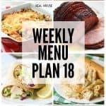 Weekly Menu Plan #18