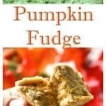 Pumpkin Fudge - creamy and so good! A fall staple. the-girl-who-ate-everything.com