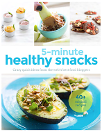 5-Minute Healthy Snacks
