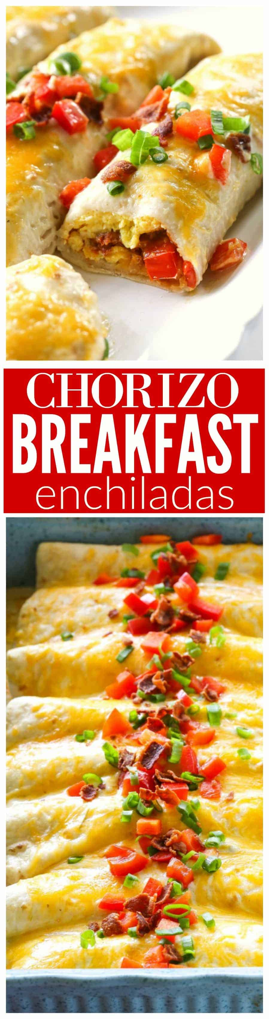 These Chorizo Breakfast Enchiladas are filled with eggs, chorizo, hash browns and topped with bacon! #chorizo #breakfast #enchiladas #recipe #mexican