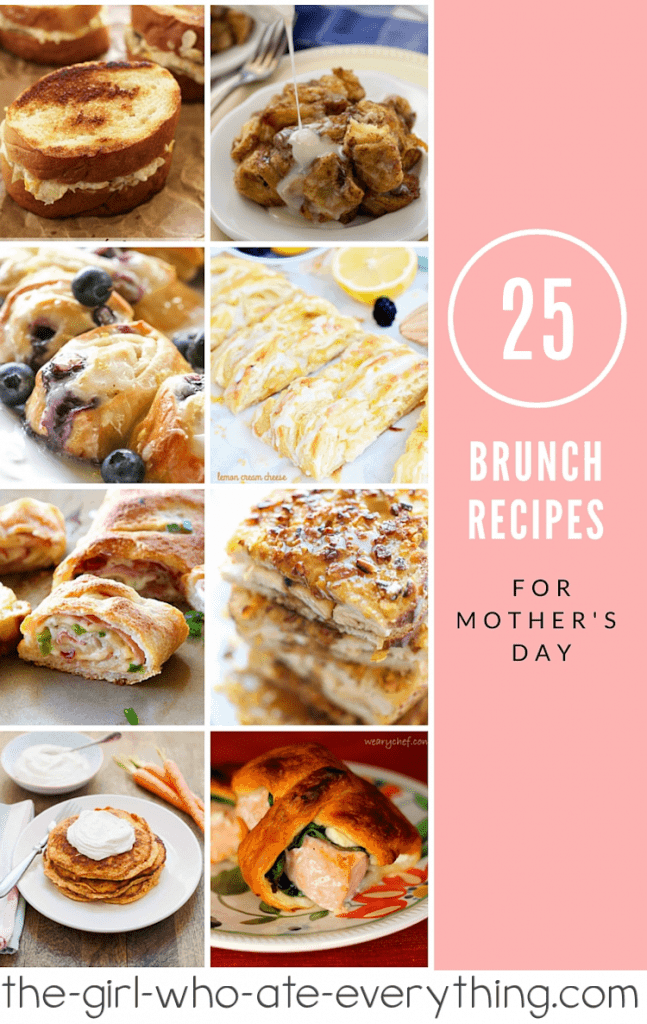 25 Brunch Recipes for Mother's Day or any day! Muffins, french toast, grilled cheese, sliders, homemade danish - plenty of choices to choose from!