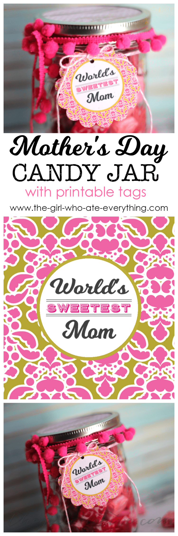 Mother's Day Candy Jar with printable tags
