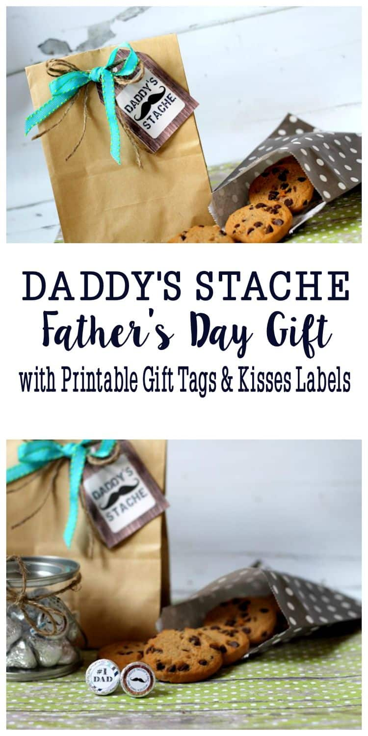Daddy's Stache Gift for Father's Day with printable tags and Hershey Kiss labels.