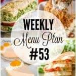 Weekly Menu Plan #53