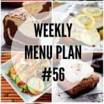 Weekly Menu Plan #56