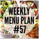 Weekly Menu Plan #57
