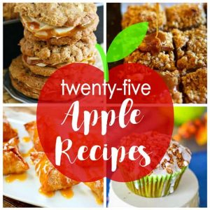 25 Apple Recipes to get You Ready for Fall - Delicious apple pies, muffins, donuts, cakes, pancakes, cookies, blondies and more!