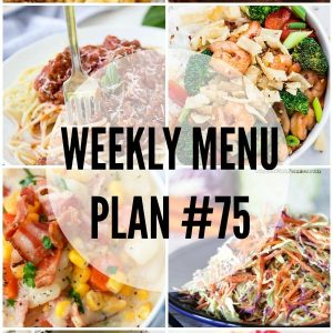 Weekly Menu Plan #75