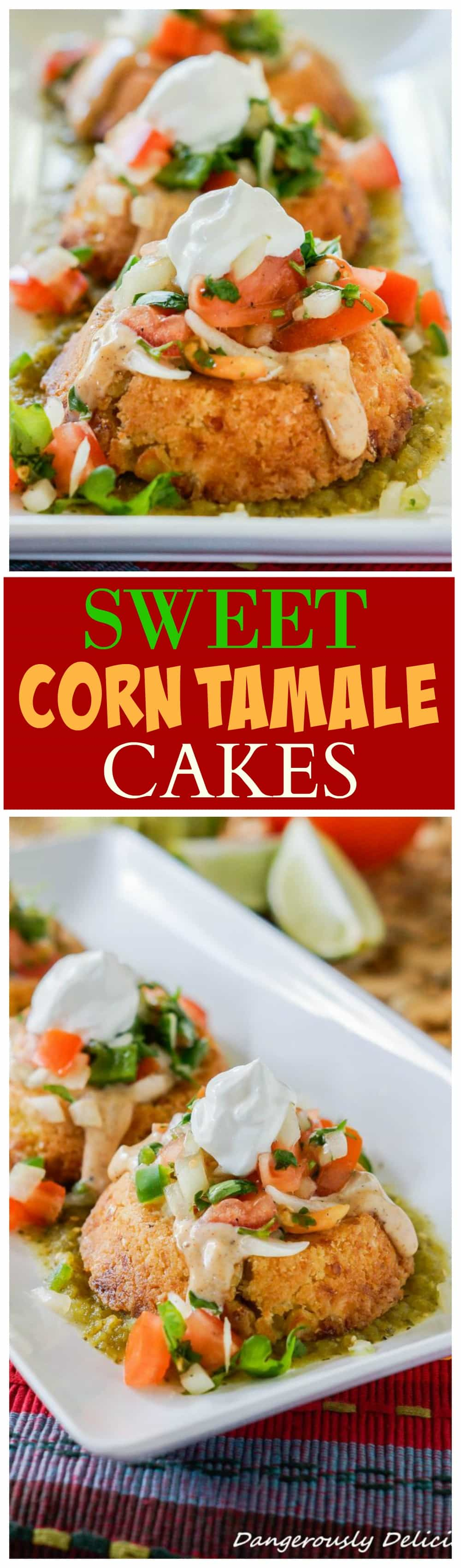 Thank you Crystal from Dangerously Delicious for sharing these Sweet Corn Tamale Cakes!