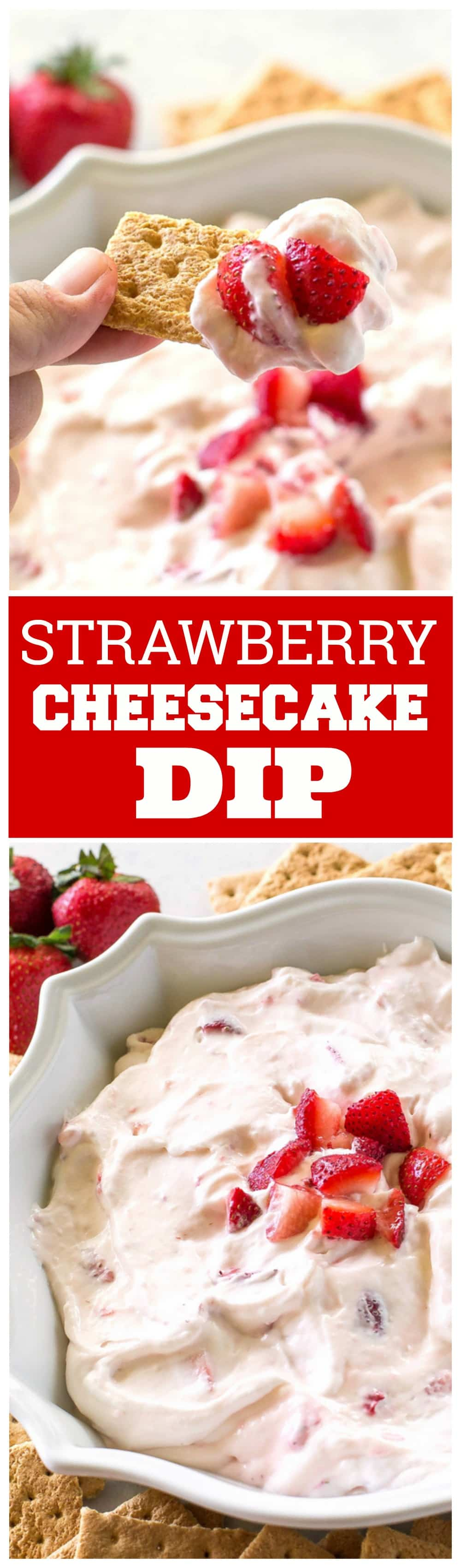 Strawberry Cheesecake Dip made with fresh strawberries and fresh whipped cream! #strawberry #cheesecake #dip #summer #dessert