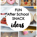 25 Fun After School Snack Ideas