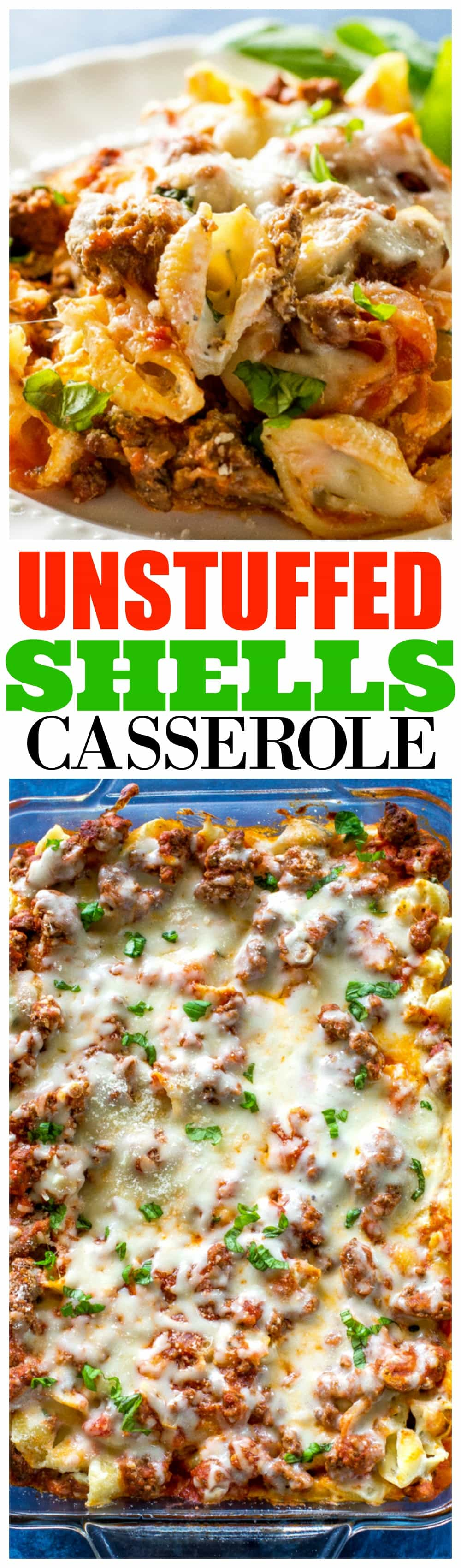 This Unstuffed Shells Casserole is all the flavors of stuffed shells without all the work. This can be made ahead of time and even frozen for an easy dinner. #unstuffed #shells #casserole #pasta #recipe #dinner