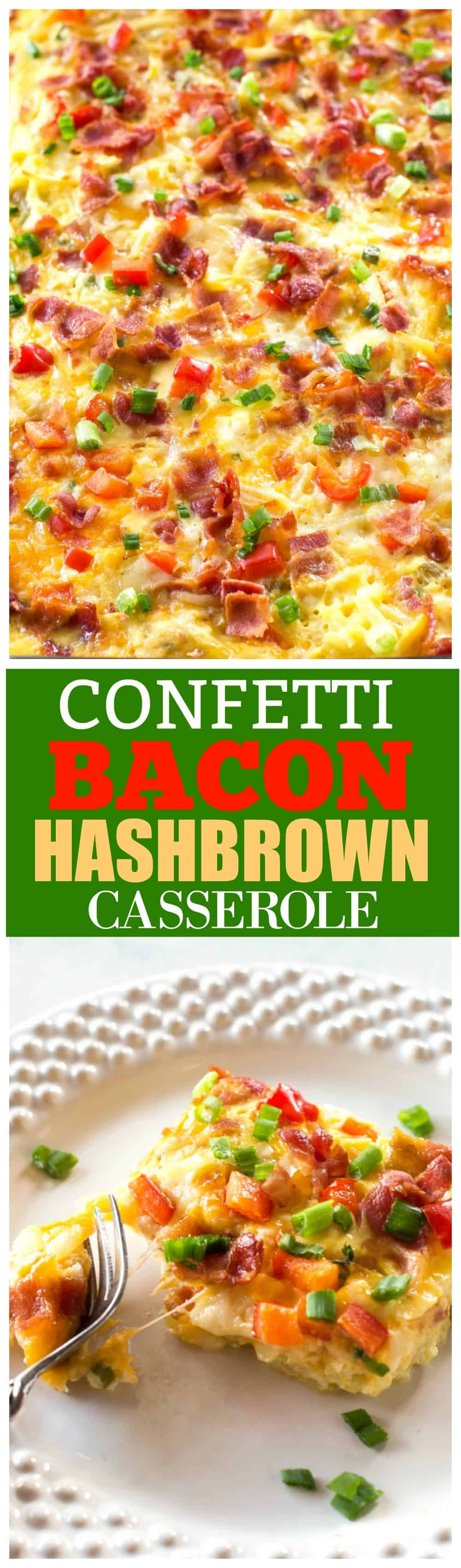Confetti Bacon Hashbrown Casserole - a great breakfast for entertaining filled with cheesy hash browns, eggs, chiles, green onions, and red bell pepper. #bacon #hashbrown #hash #brown #casserole #egg #recipe #breakfast