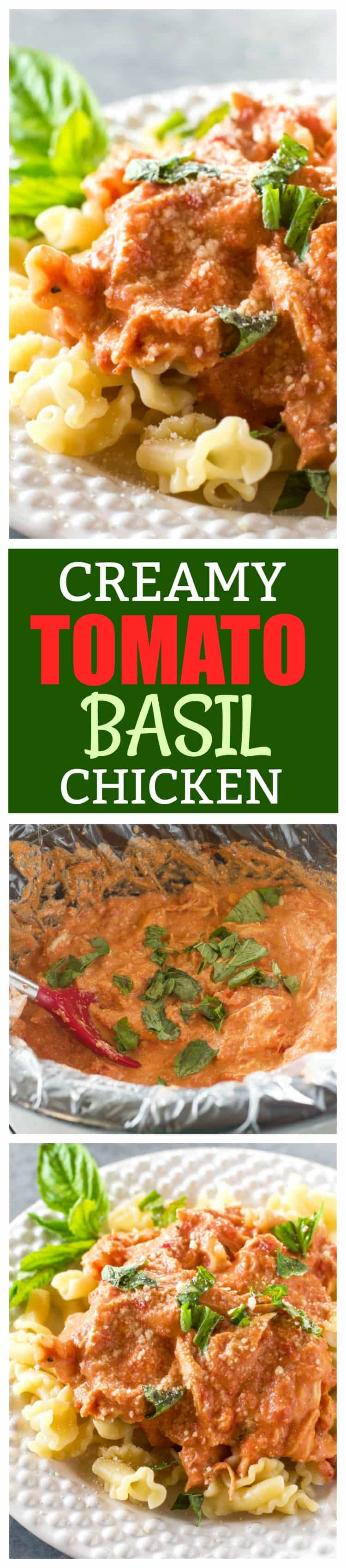 Creamy Tomato Basil Chicken - made in the slow cooker and served over pasta for an easy weeknight dinner. #creamy #tomato #basil #chicken #slowcooker