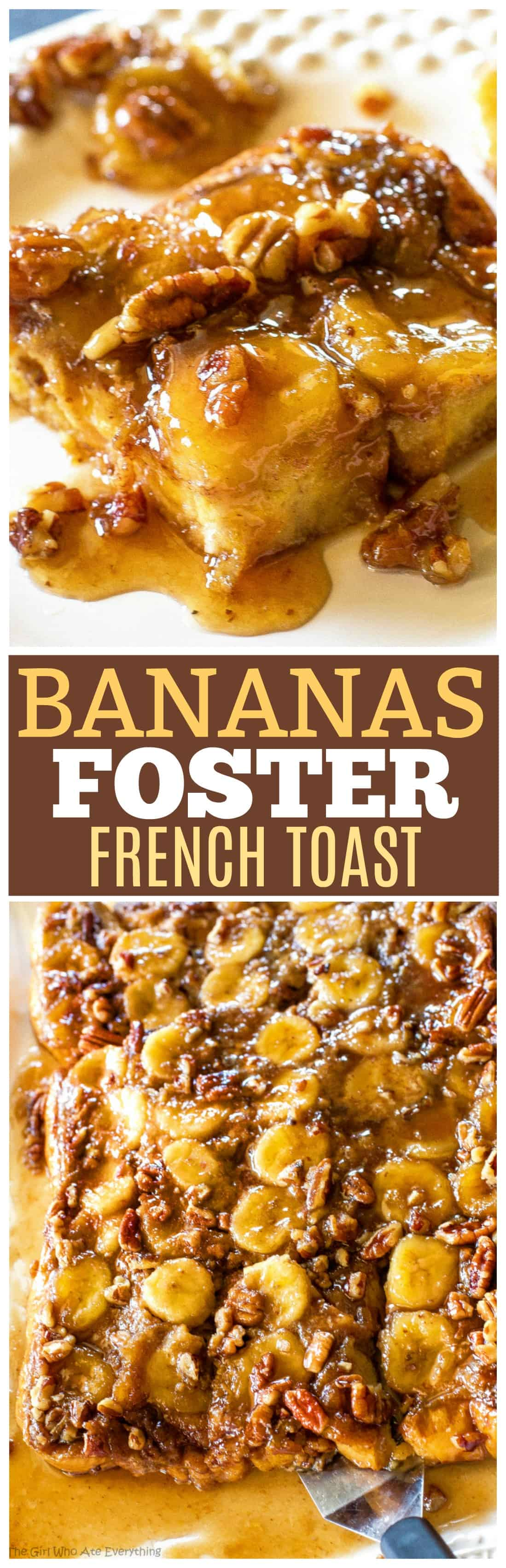 Baked Bananas Foster French Toast - brown sugar, bananas, and pecans in this decadent for breakfast! This recipe can be made a day ahead. #bananas #foster #french #toast #breakfast #recipe