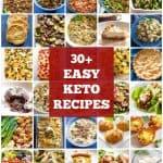 30+ Easy Keto Recipes