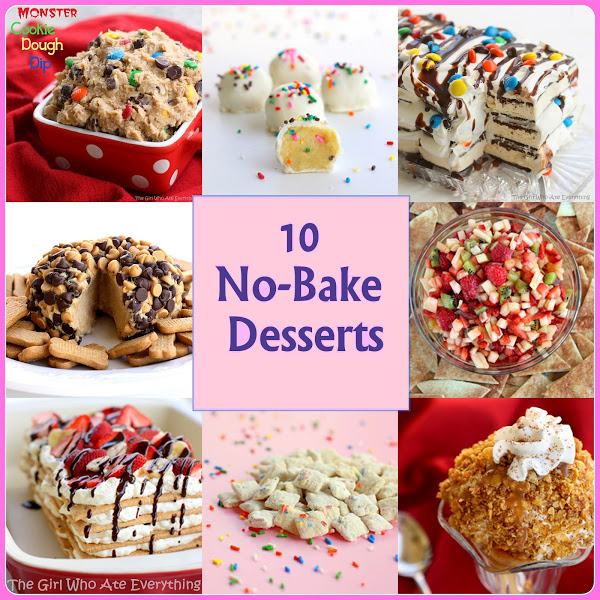 10 No Bake Desserts You Need The Girl Who Ate Everything