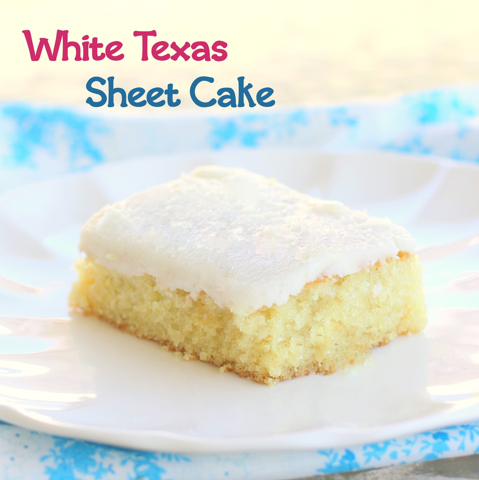 White Texas Cake With Buttermilk